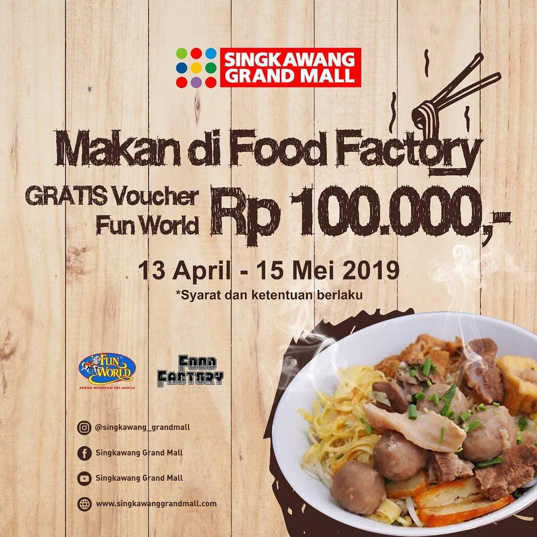 Makan Di Food Factory Dapat Voucher 100.000
