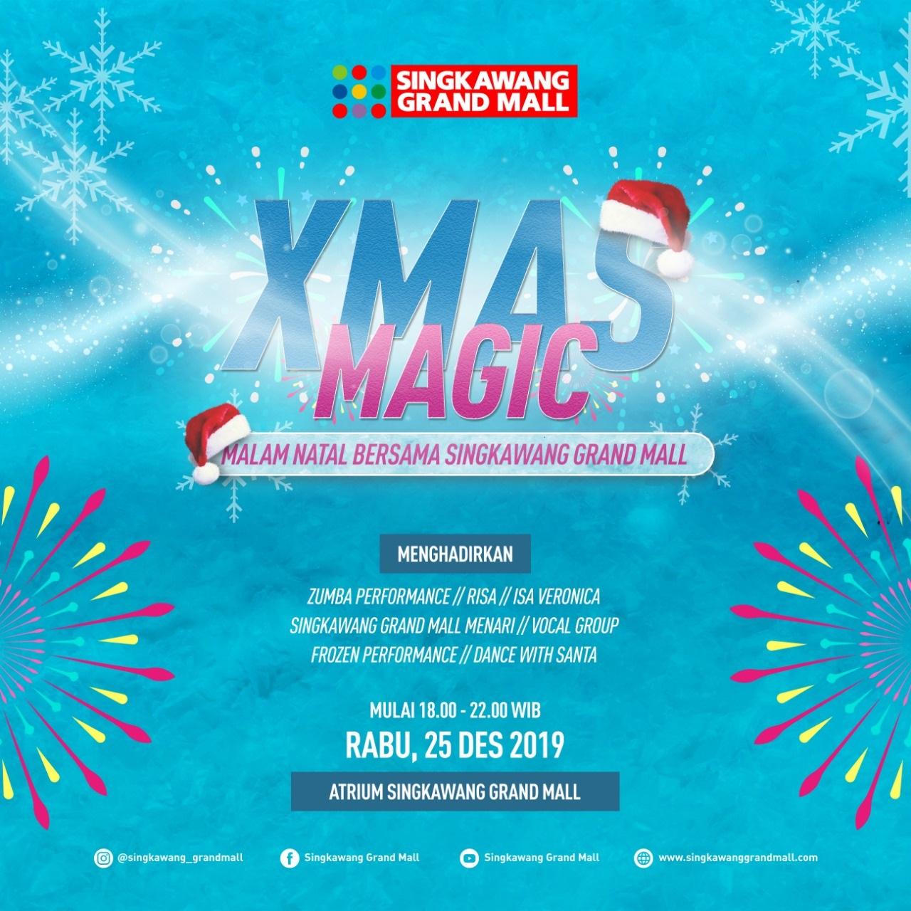 Singkawang Grand Mall Xmas Magic & Old and New Eve 2020